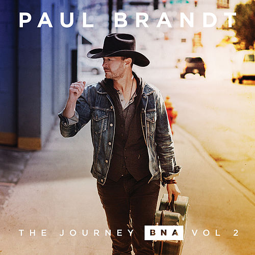The Journey BNA: Vol. 2 - EP by Paul Brandt