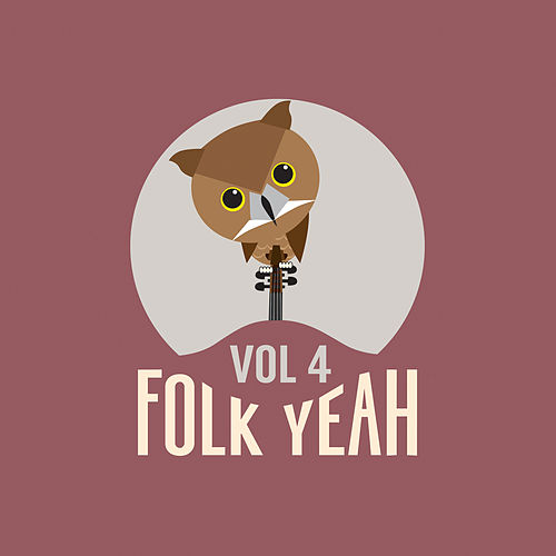 Folk Yeah! Vol. 4 von Various Artists