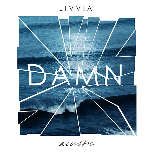 Damn (Acoustic) by LIVVIA