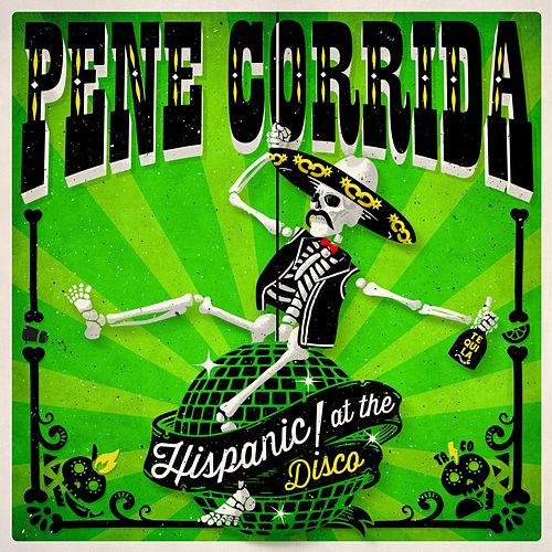 Hispanic! at the Disco von Pene Corrida