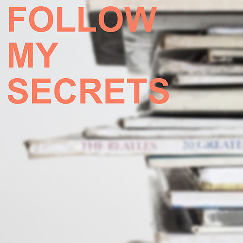 Follow my Secrets von Coleman Hawkins