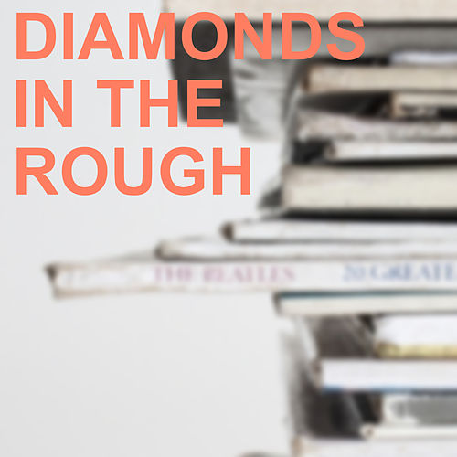 Diamonds in the Rough by The Carter Family