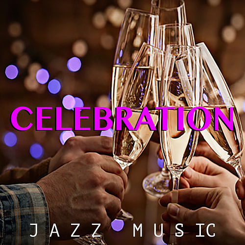 Celebration Jazz Music de Various Artists