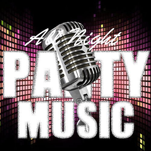 All Night Party Music de Various Artists