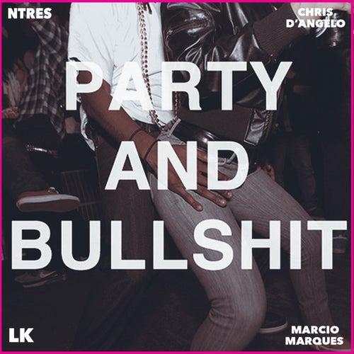 Party and BullShit von 9nine