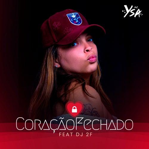 Coração Fechado di MC Ysa