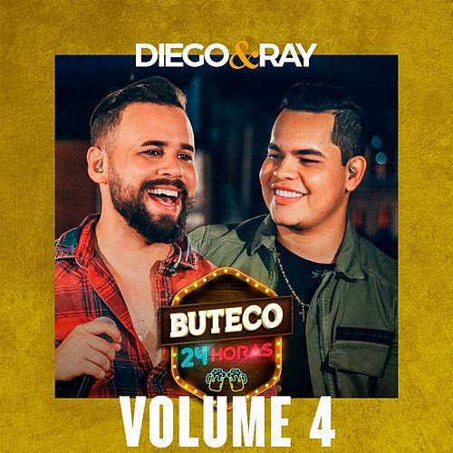 Buteco 24 Horas, Vol. 4 de Diego e Ray