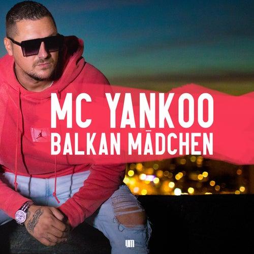 Balkan Mädchen von MC Yankoo