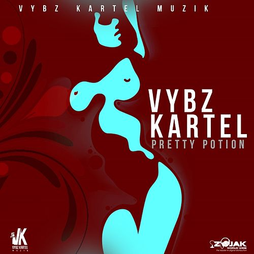 Pretty Potion by VYBZ Kartel