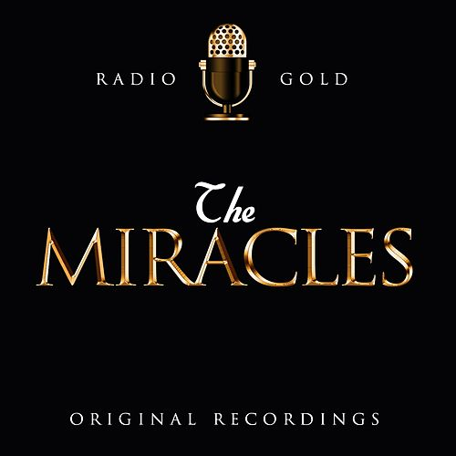 Radio Gold / The Miracles de The Miracles