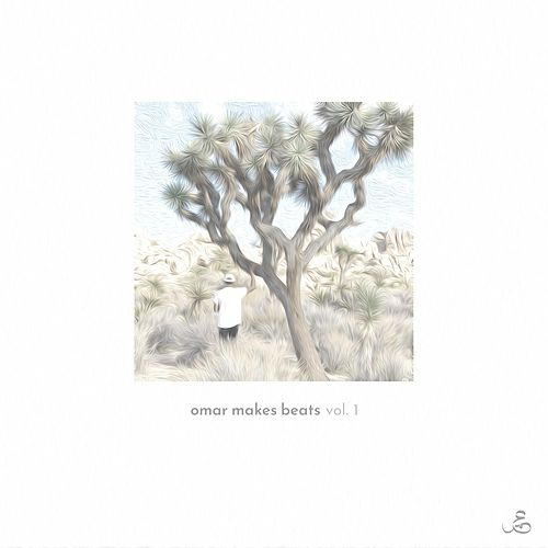 Omar Makes Beats, Vol. 1 by Omar