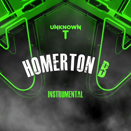 Homerton B (Instrumental) von Unknown T