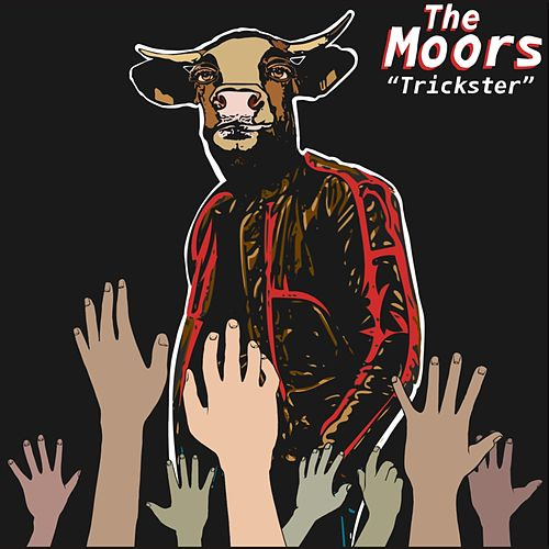 Trickster by The Moors
