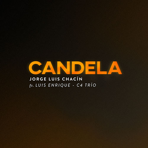 Candela de Jorge Luis Chacin