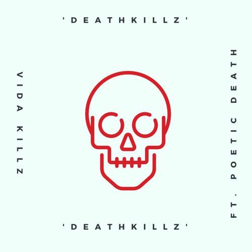 Death Killz by Vida Killz