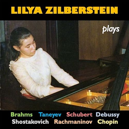 Lilya Zilberstein Plays Piano Works by Lilya Zilberstein