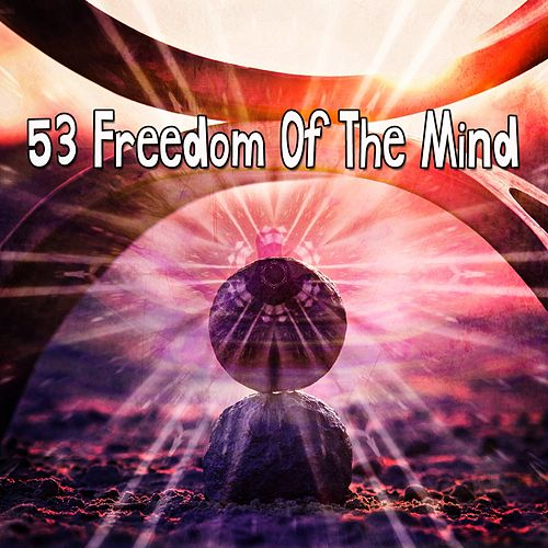 53 Freedom Of The Mind de Meditación Música Ambiente
