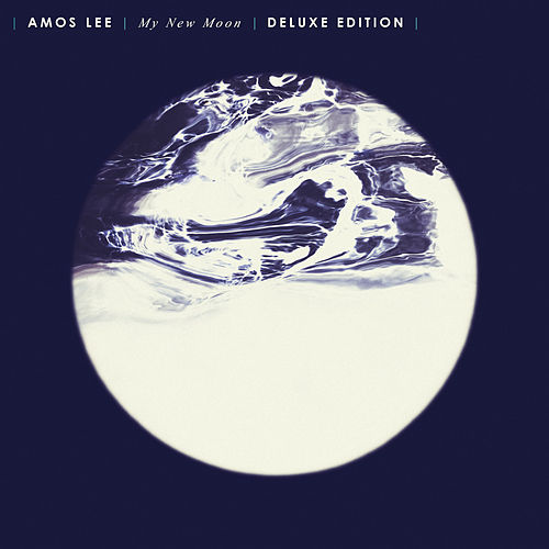 My New Moon (Deluxe Edition) by Amos Lee