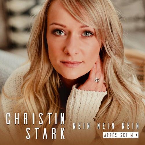 Nein, nein, nein (Après Ski Mix) von Christin Stark