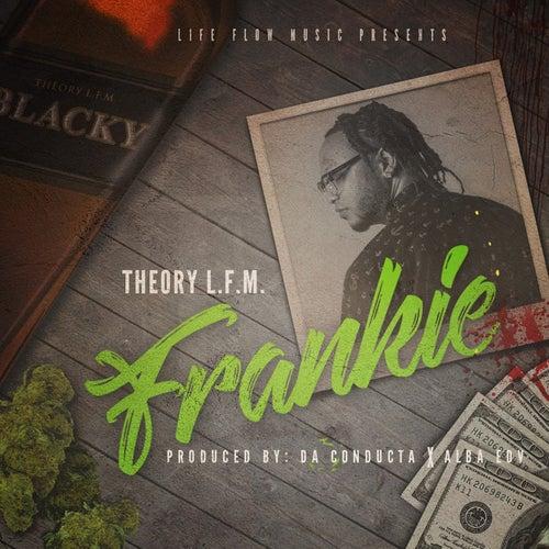 Frankie de TheoryLFM