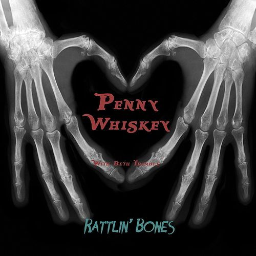 Rattlin' Bones (feat. Beth Trimble) de Penny Whiskey