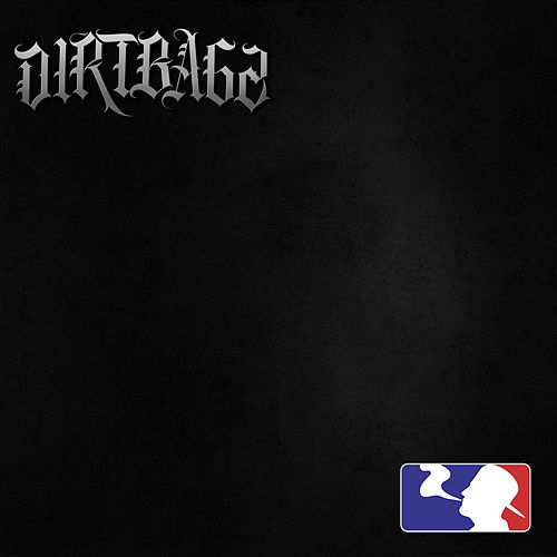 Dirtbagz - EP by Monsta Ganjah