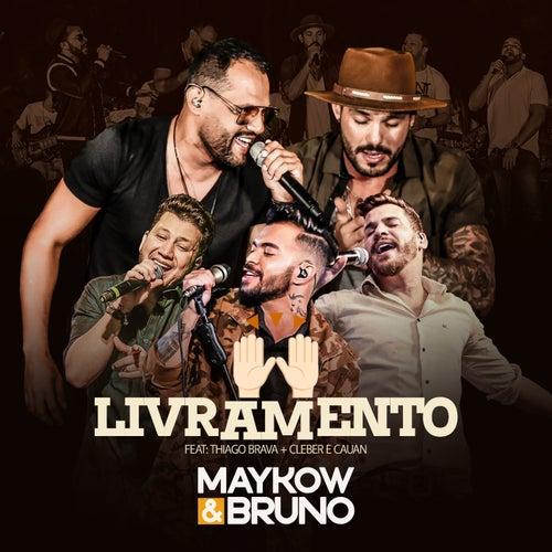 Livramento (Ao Vivo) de Maykow & Bruno