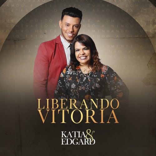 Liberando Vitória by Katia e Edgard
