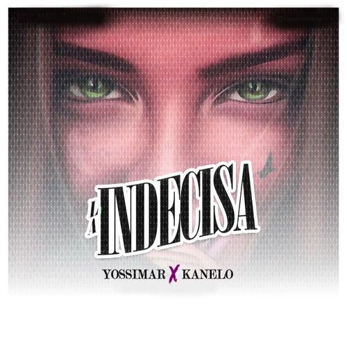 La Indecisa von Yossimar