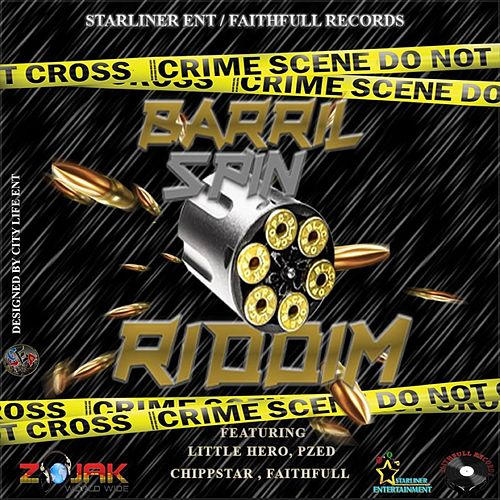 Barrel Spin Riddim by Various Artists