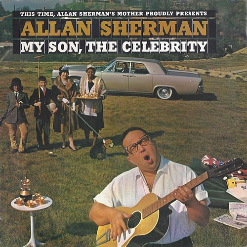 My Son the Celebrity de Allan Sherman