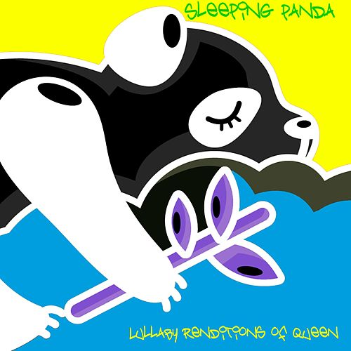 Lullaby Renditions of Queen von Sleeping Panda