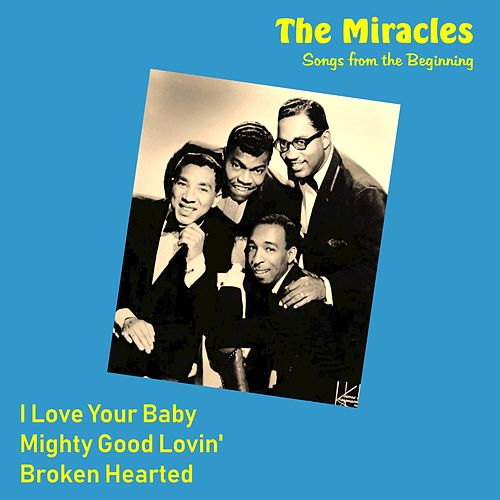 Songs from the Beginning by The Miracles