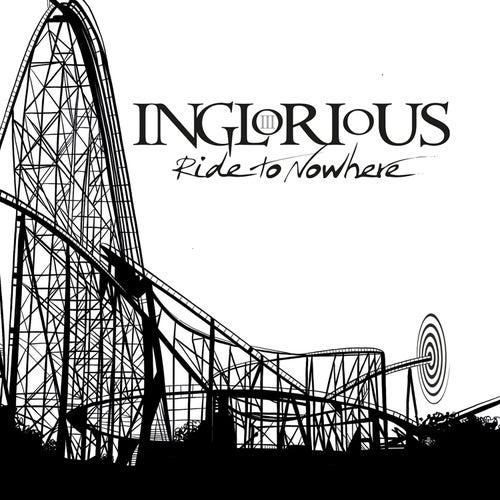 Ride To Nowhere von Inglorious