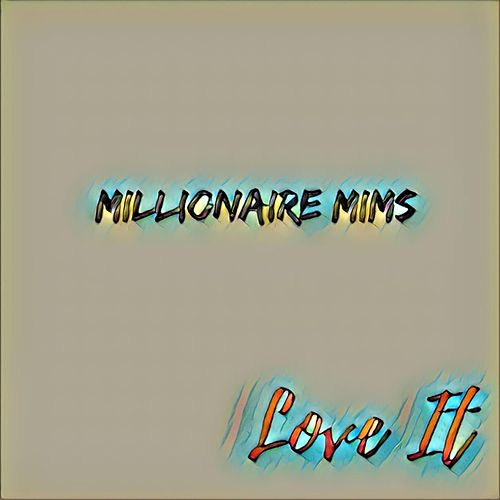 Love It (Instrumental) by Millionaire Mims