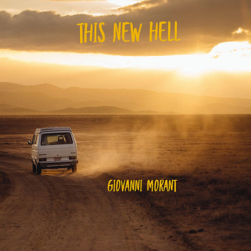 This New Hell by Giovanni Morant