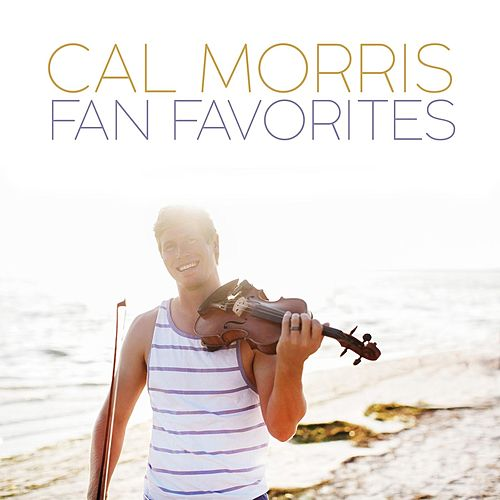Fan Favorites de Cal Morris