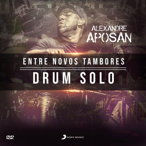 Drum Solo (Ao Vivo) (Instrumental) de Alexandre Aposan