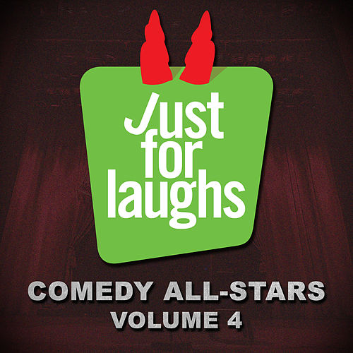 Just for Laughs - Comedy All-Stars, Vol. 4 by Various Artists