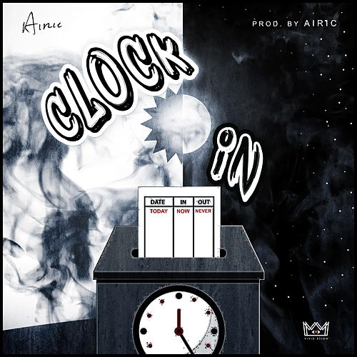 Clock In by Airic