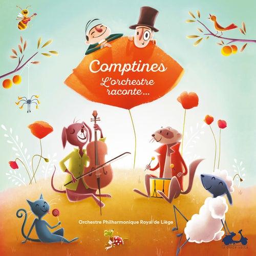 Comptines: L'Orchestre raconte… by Orchestre Philharmonique Royal de Liège