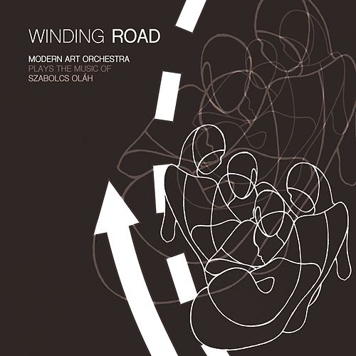 Winding Road (Plays the Music of Szabolcs Oláh) by Modern Art Orchestra