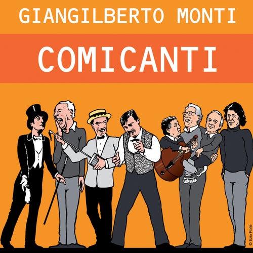 Comicanti (Bonus Track Version) de Giangilberto Monti