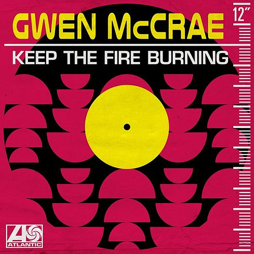 Keep the Fire Burning de Gwen McCrae