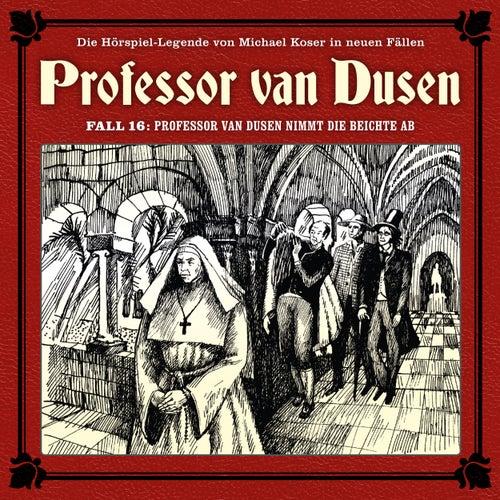 Die neuen Fälle, Fall 16: Professor van Dusen nimmt die Beichte ab von Professor Dr. Dr. Dr. Augustus van Dusen