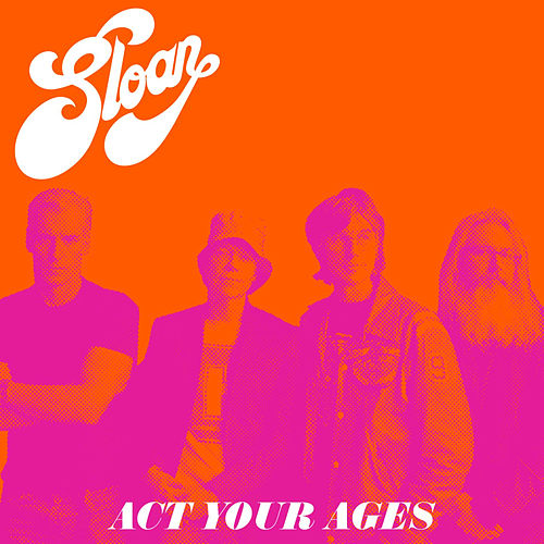 Act Your Ages von Sloan