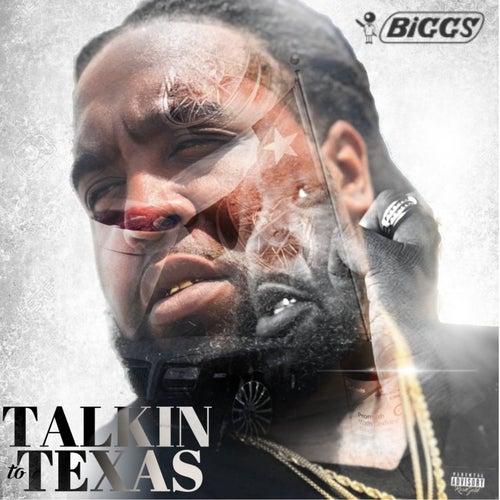 Talking to Texas de Biggs