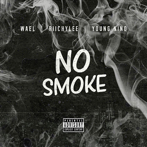 No Smoke by Wael
