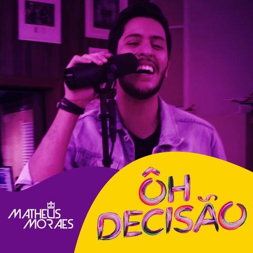 Hô Decisão de Matheus Moraes