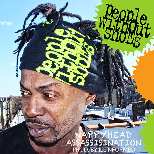 Nappyhead Assassination von People Without Shoes